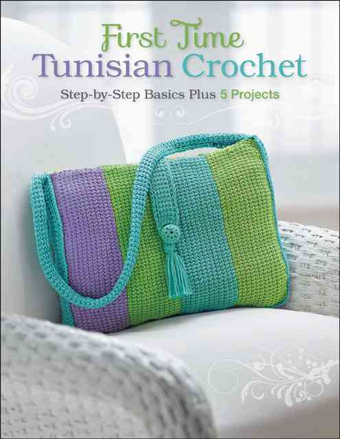 First Time Tunisian Crochet By Hubert, Margaret